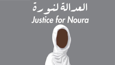 Justice for Noura.